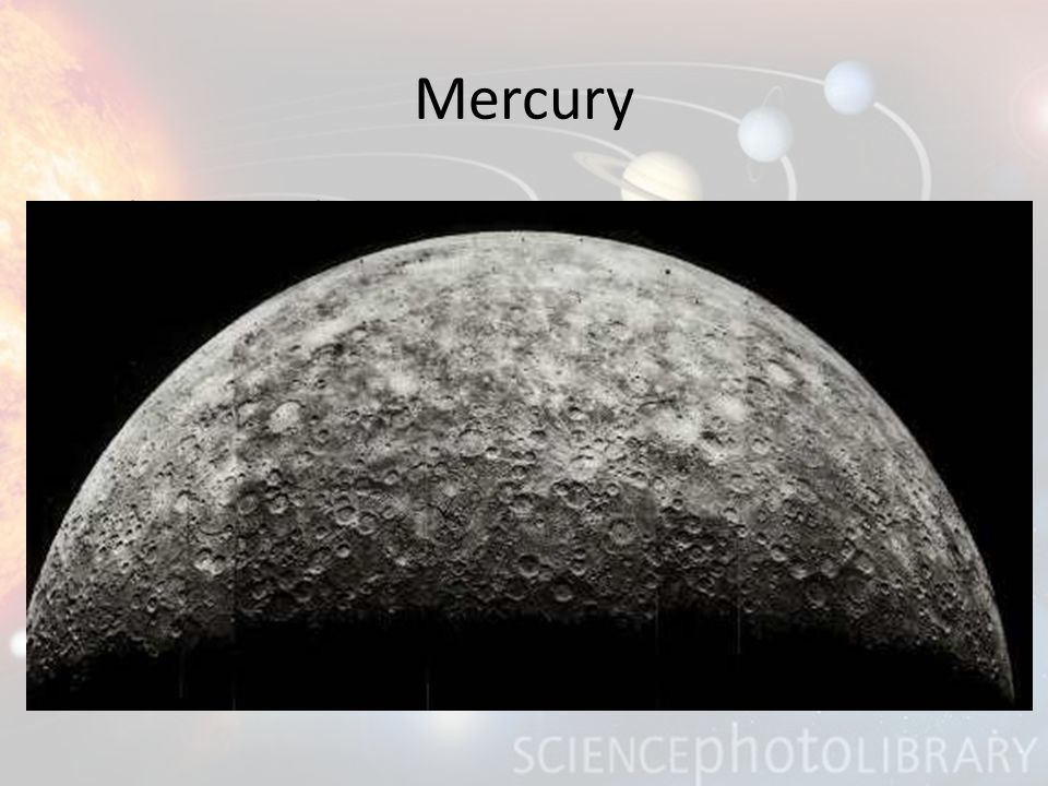 Mercury Closest to the sun Rotates on its axis every 59 days