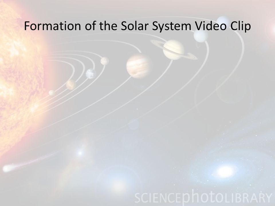 Formation of the Solar System Video Clip