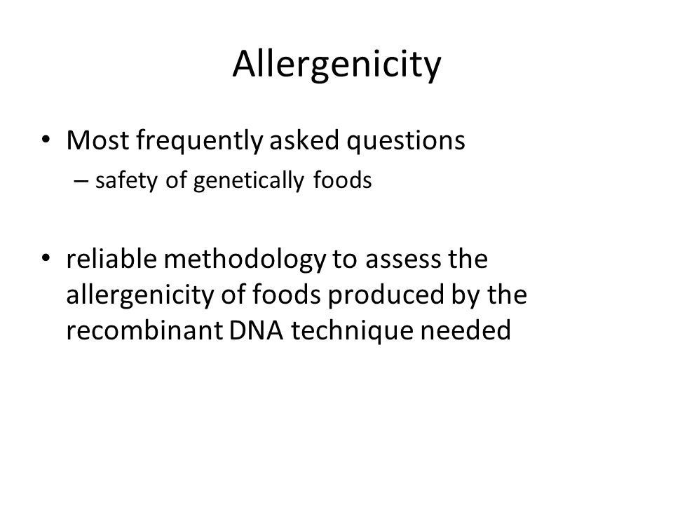 Allergenicity Most frequently asked questions