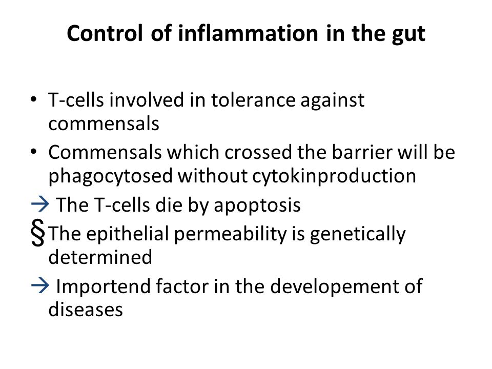 Control of inflammation in the gut