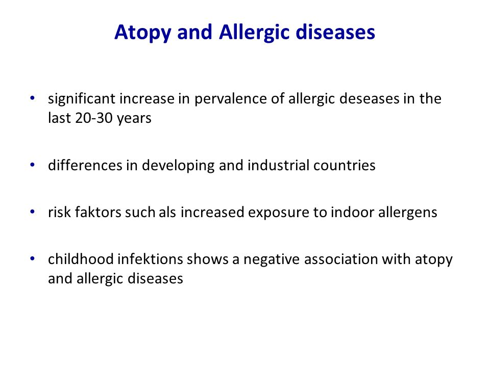 Atopy and Allergic diseases