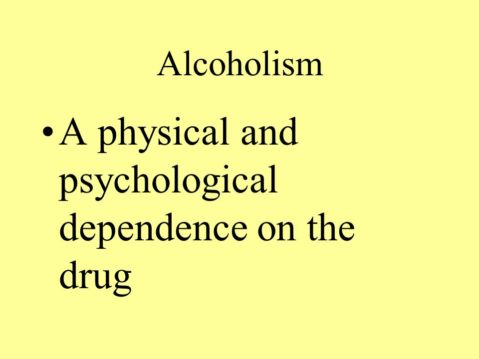 A physical and psychological dependence on the drug