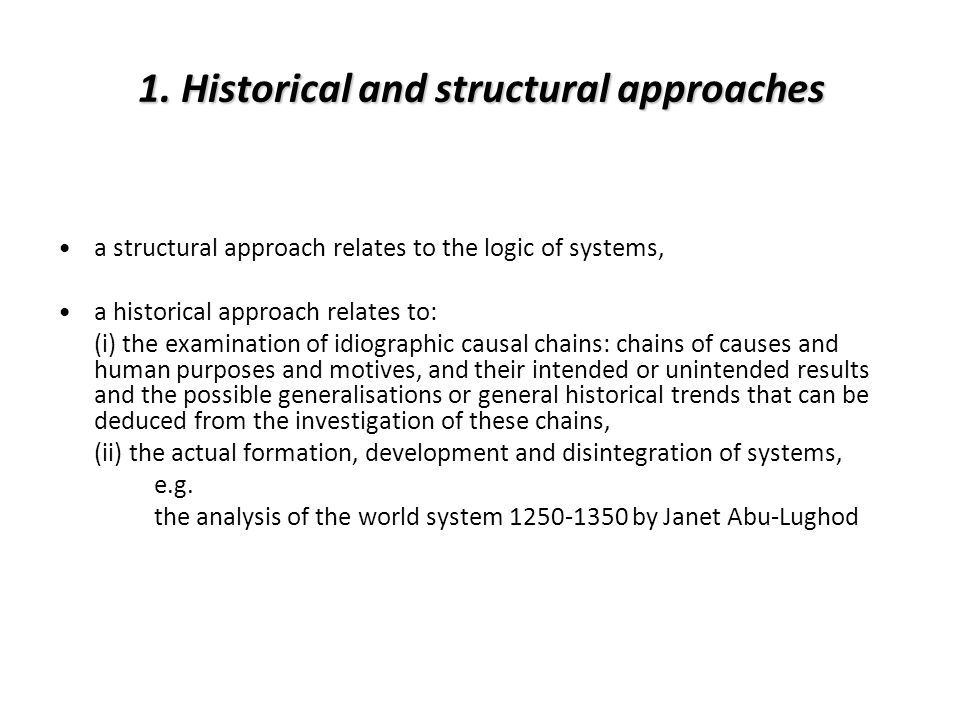 1. Historical and structural approaches