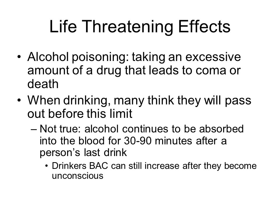 Life Threatening Effects