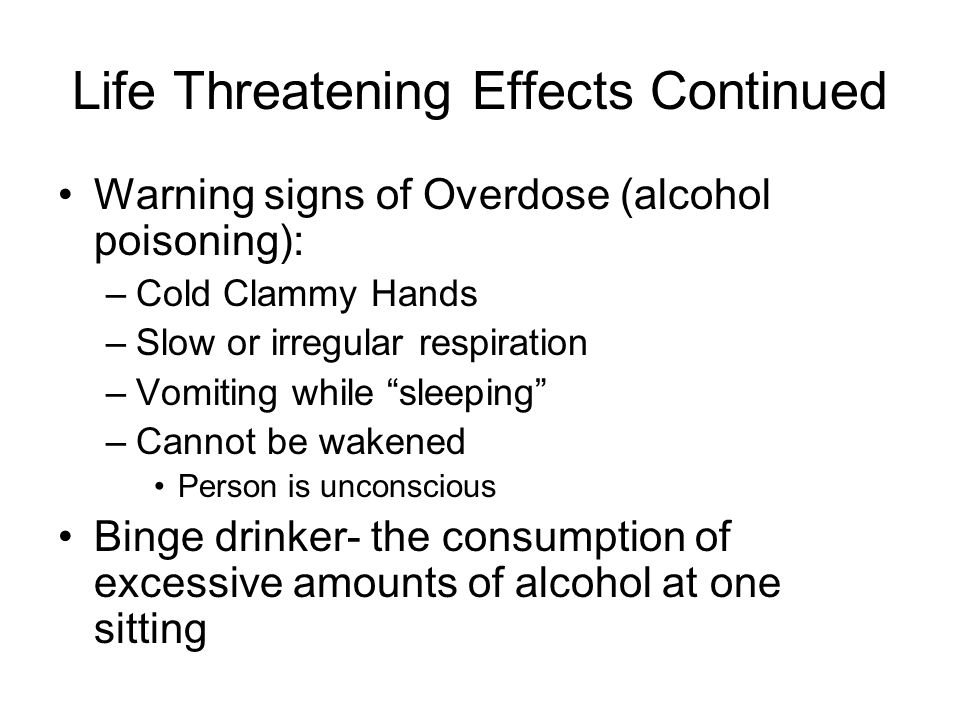 Life Threatening Effects Continued