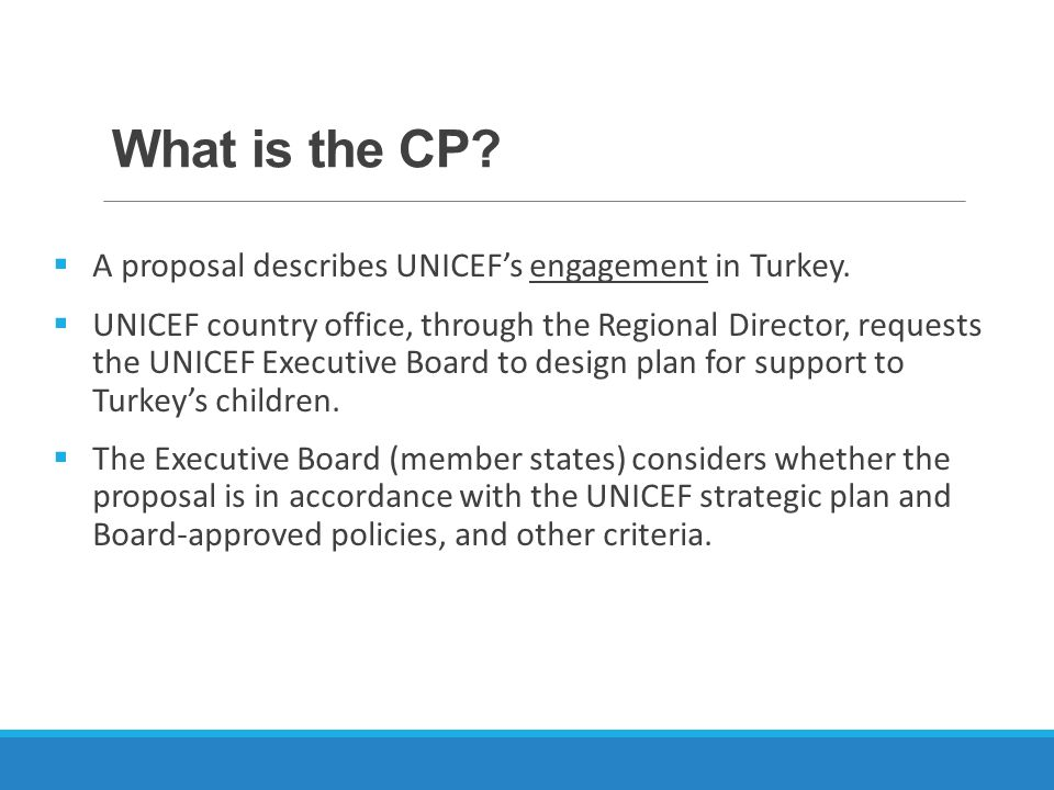 What is the CP A proposal describes UNICEF's engagement in Turkey.