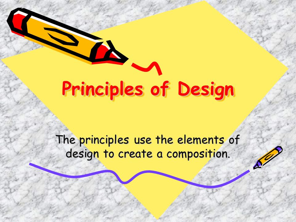 79 The Principles Use Elements Of Design To Create