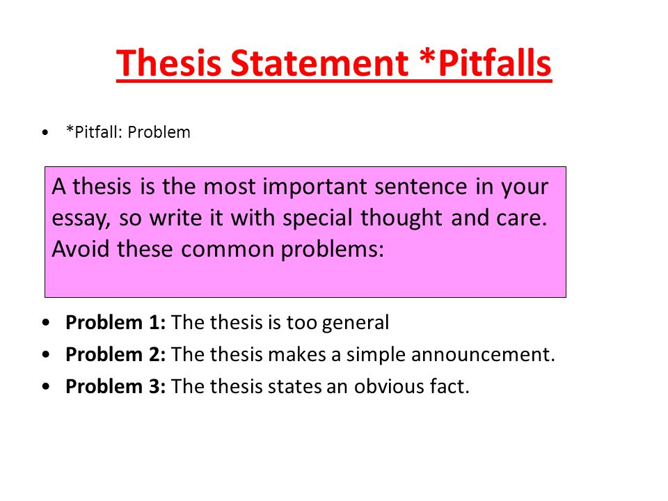week  writing an essay thesis statements  ppt download  thesis statement pitfalls
