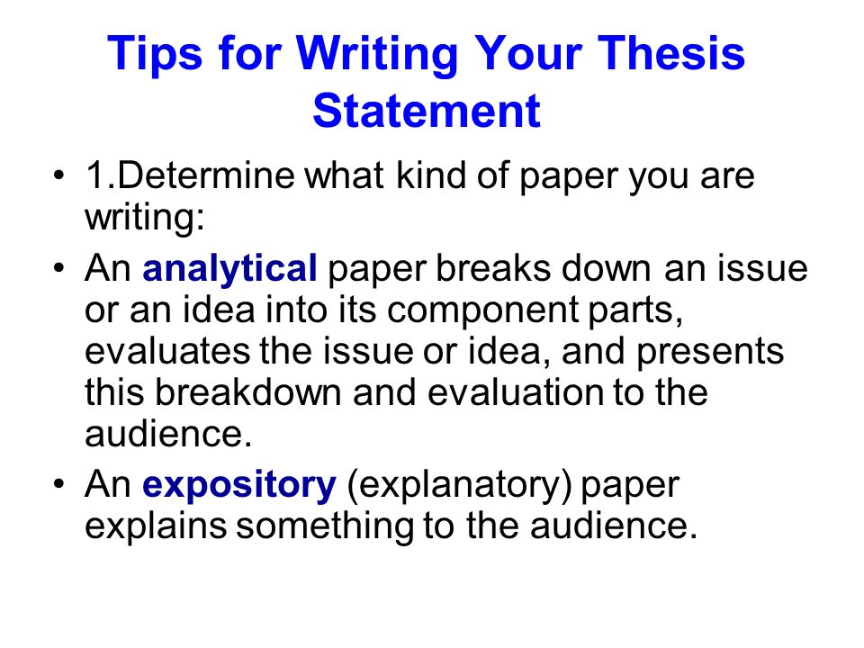 Tips for Writing Your Thesis Statement