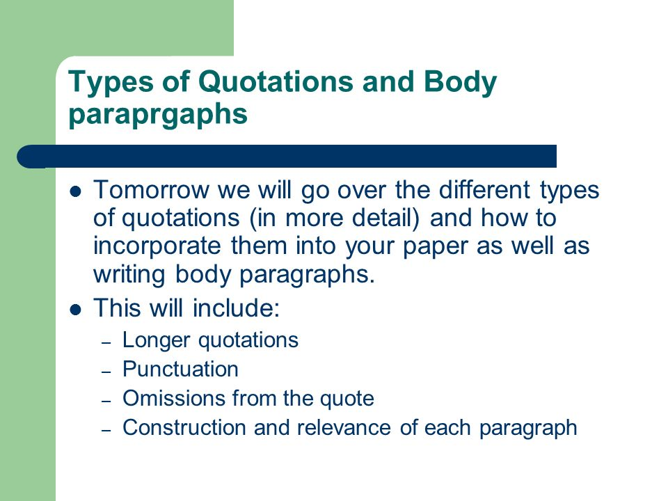 Types of Quotations and Body paraprgaphs