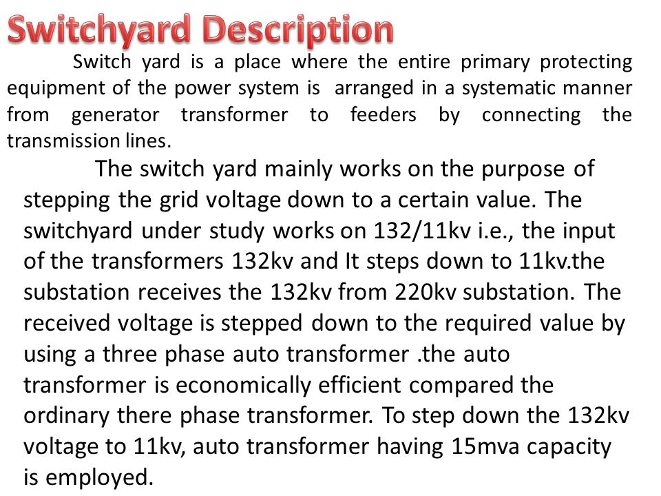 Switchyard Description