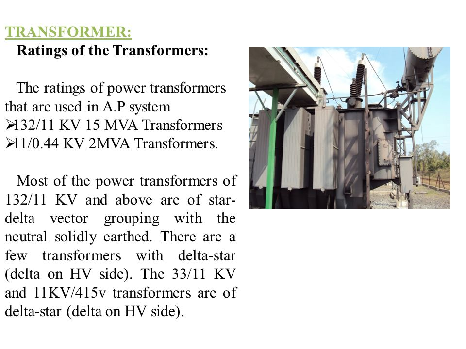The ratings of power transformers that are used in A.P system