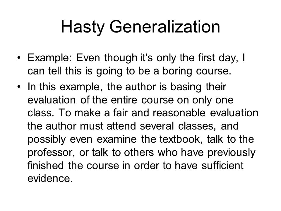 hasty generalization examples in literature