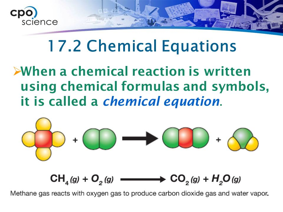 Chemical change ppt video online download 26 172 chemical equations when a chemical reaction is written using chemical formulas and symbols it is called a chemical equation urtaz Choice Image