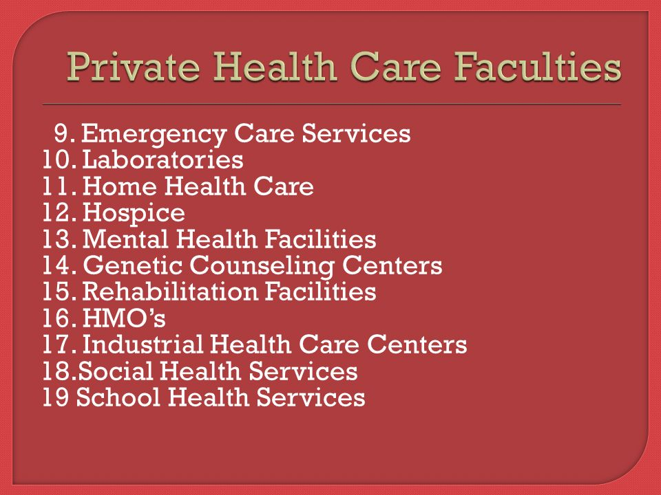 Health Care Systems 1 Describe At Least Eight Types Of Private
