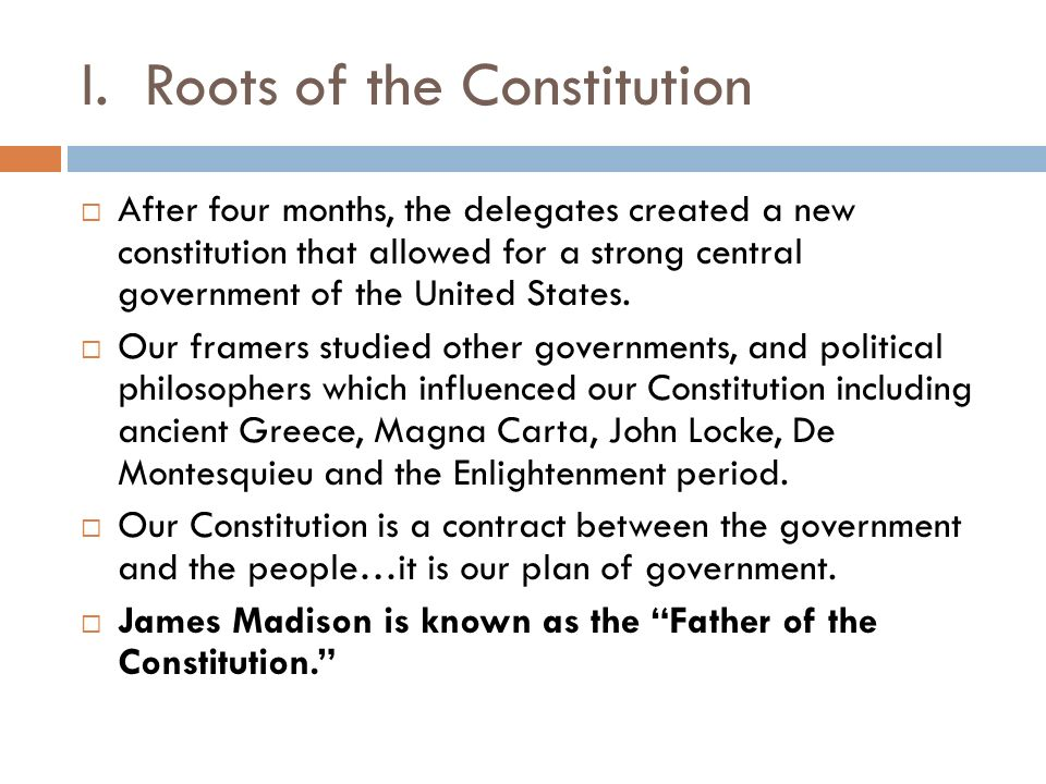I. Roots of the Constitution