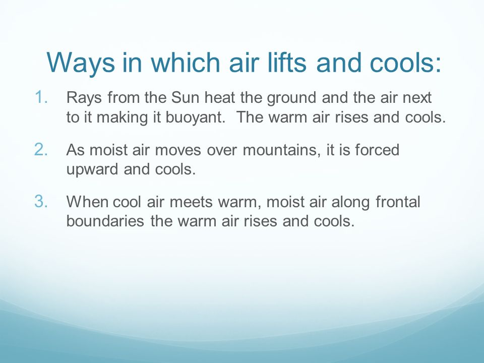 Ways in which air lifts and cools: