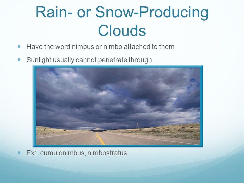 Rain- or Snow-Producing Clouds