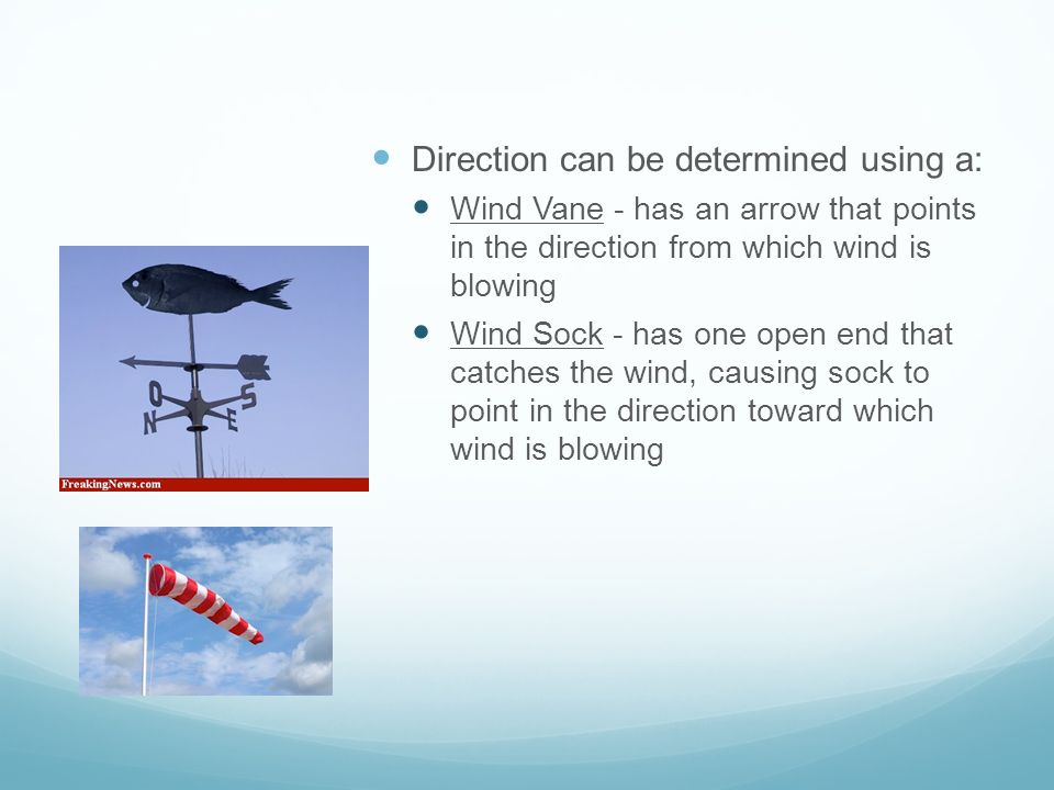 Direction can be determined using a: