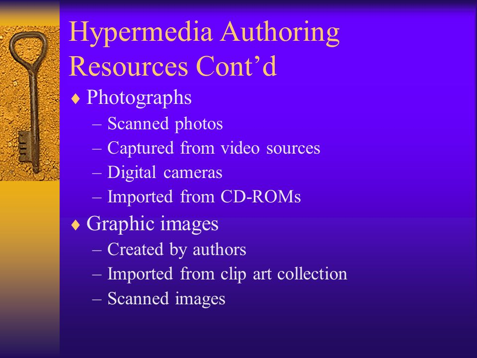 Hypermedia Authoring Resources Cont'd