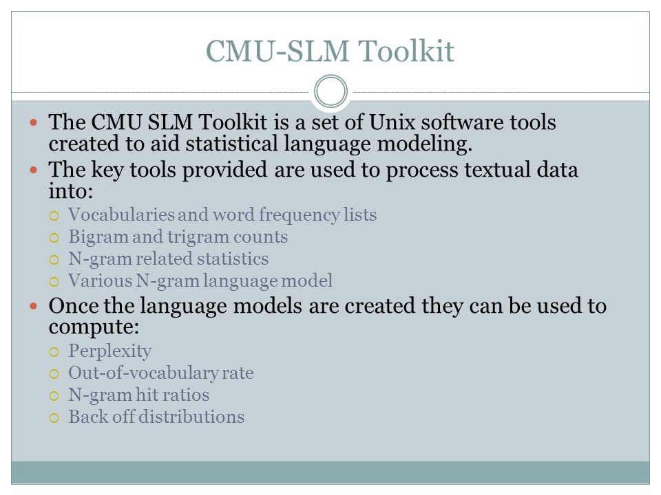 CMU-Statistical Language Modeling & SRILM Toolkits - ppt video