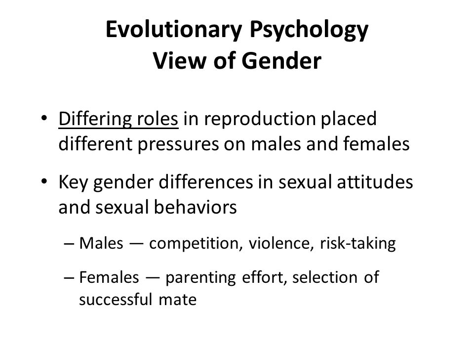 Evolutionary Psychology View of Gender