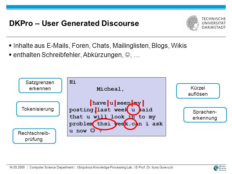 DKPro – User Generated Discourse