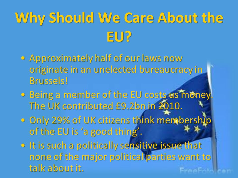 Why Should We Care About the EU