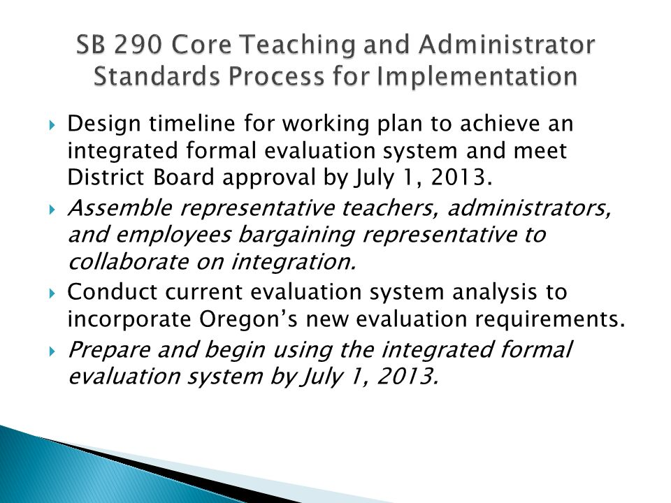 SB 290 Core Teaching and Administrator Standards Process for Implementation