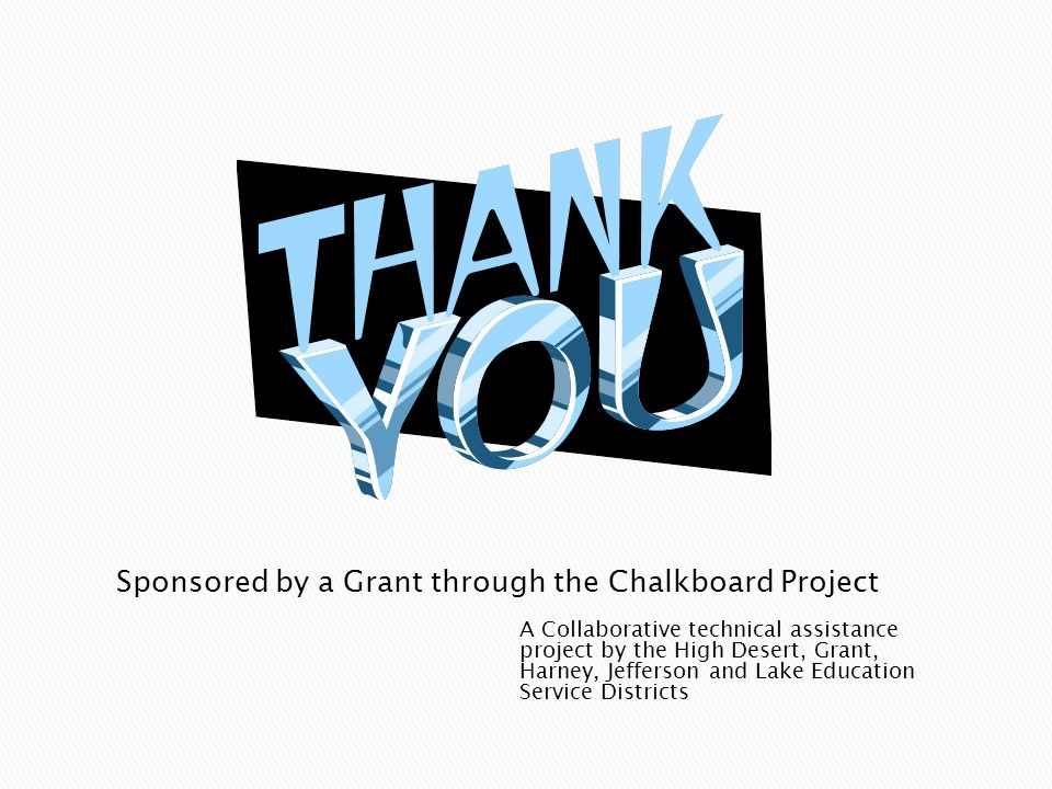 Sponsored by a Grant through the Chalkboard Project