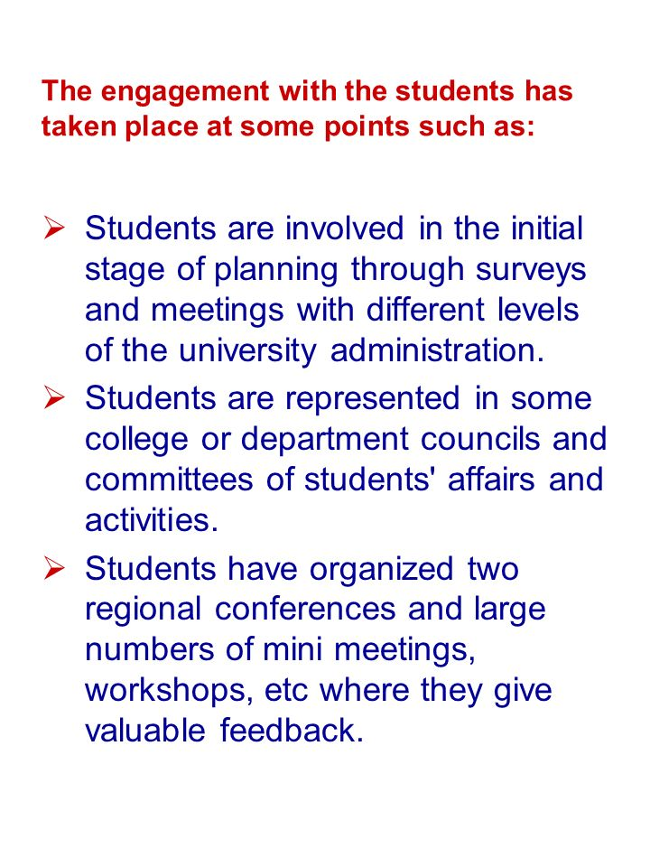 The engagement with the students has taken place at some points such as: