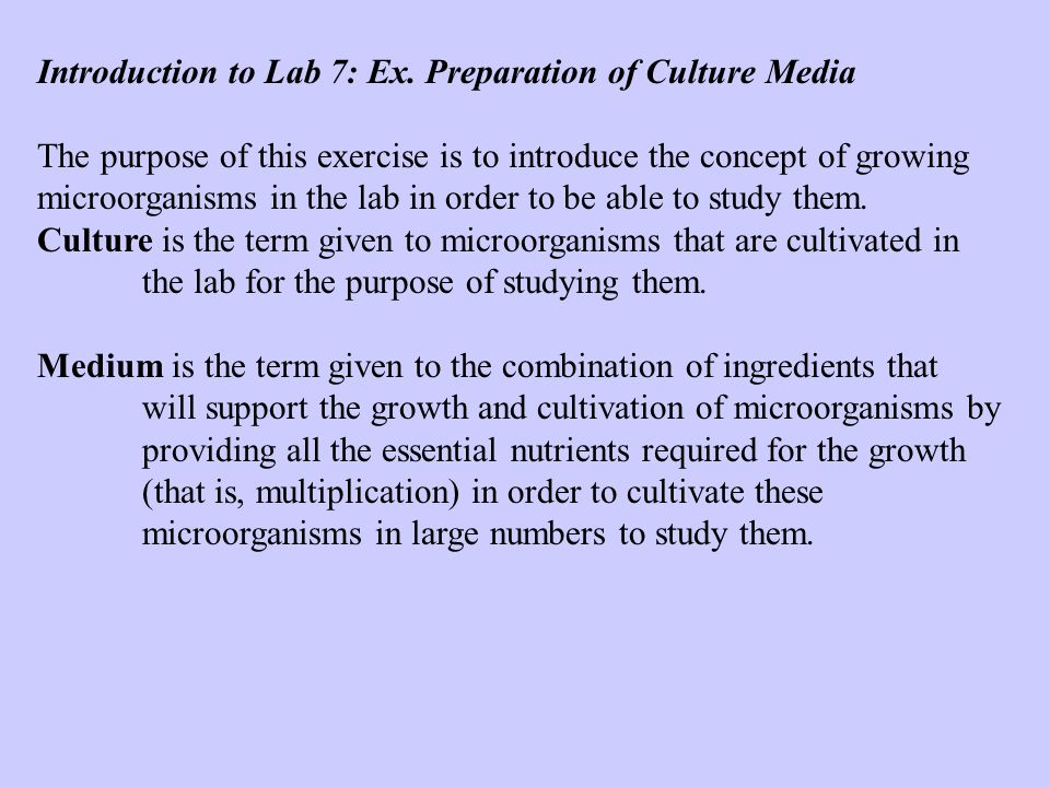 Introduction to Lab 7: Ex. Preparation of Culture Media