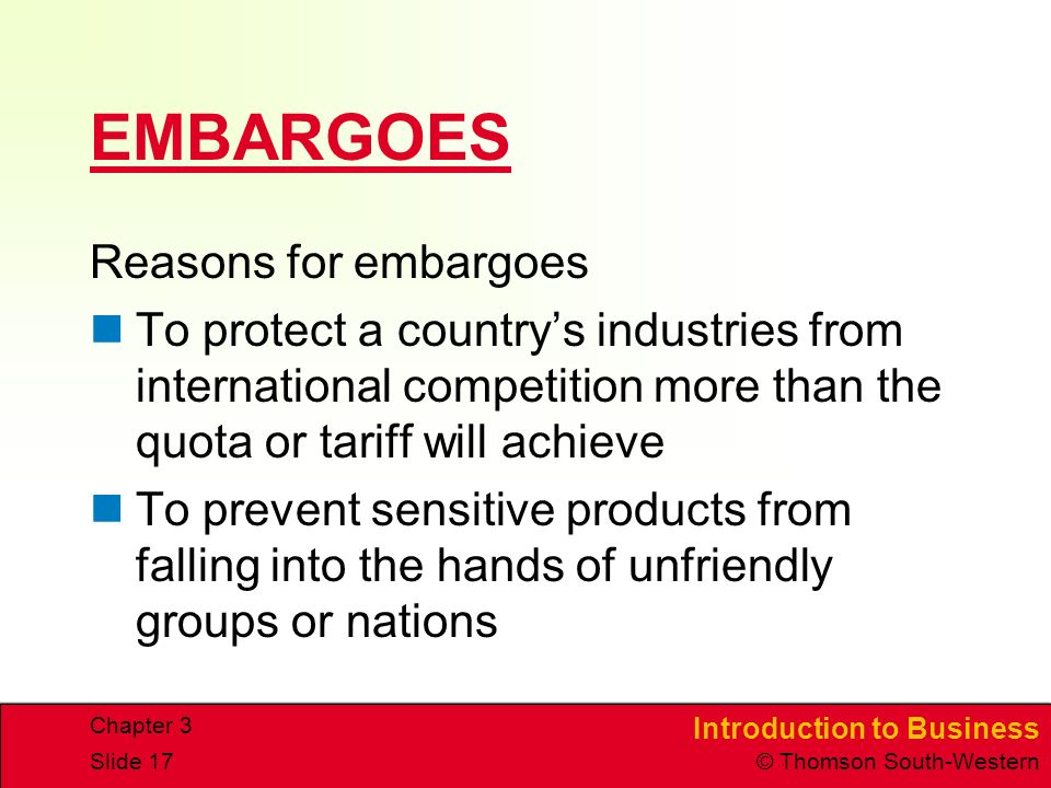 EMBARGOES Reasons for embargoes