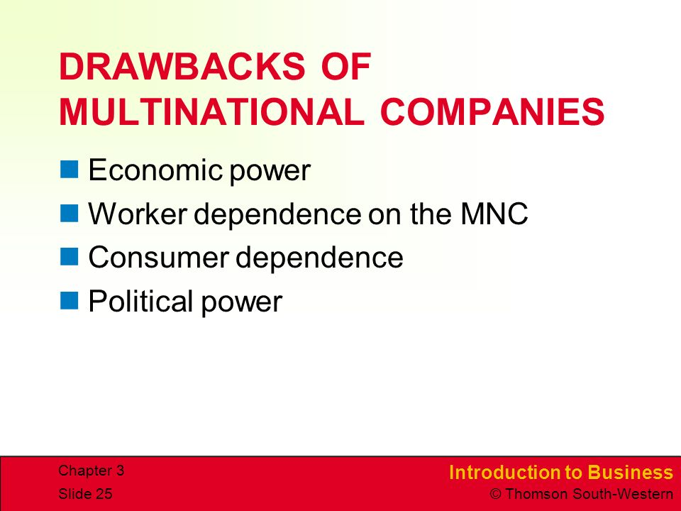 DRAWBACKS OF MULTINATIONAL COMPANIES