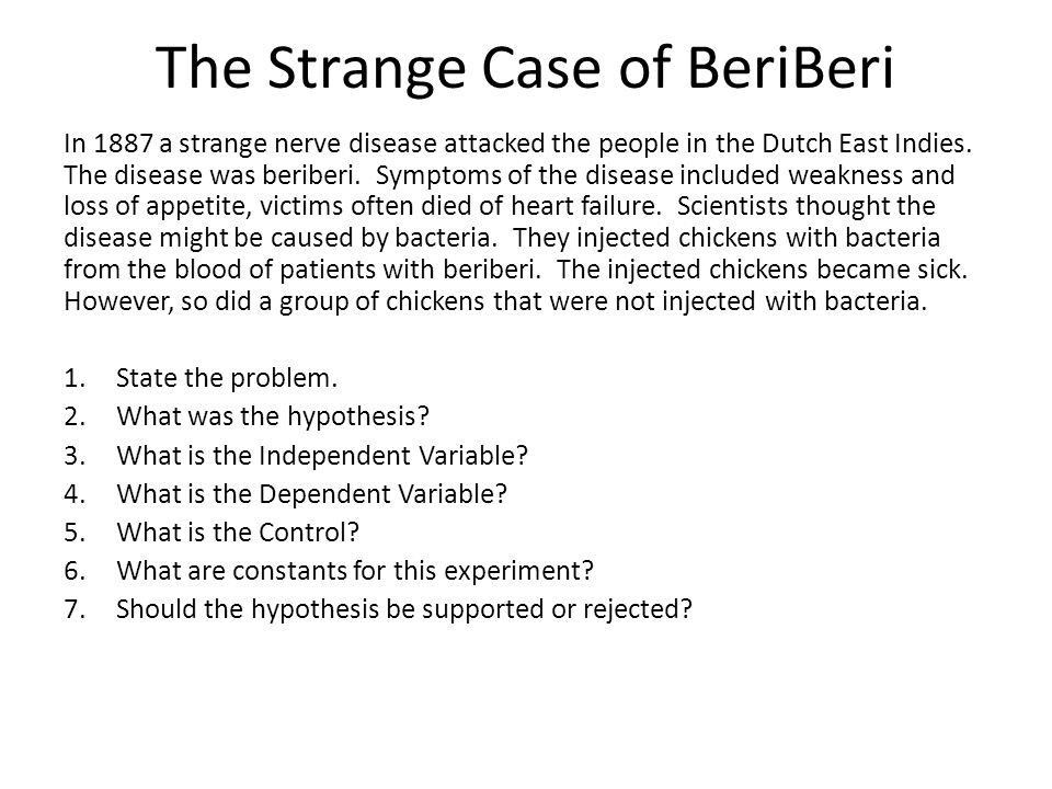 The Strange Case of BeriBeri