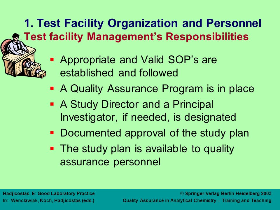 1. Test Facility Organization and Personnel Test Facility Management's Responsibilities