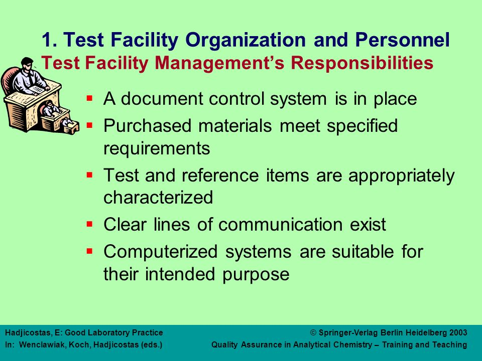 1. Test Facility Organization and Personnel Study Director's Responsibilities
