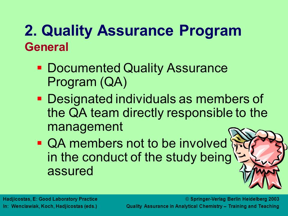 2. Quality Assurance Program Responsibilities of the QA Personnel