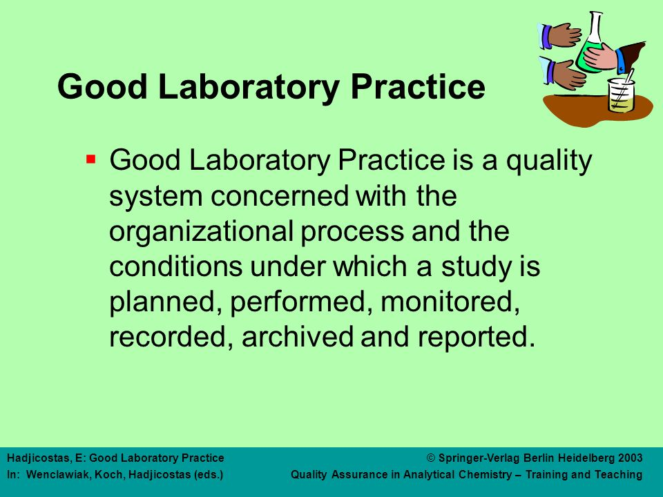 Why GLP Development of quality test data Mutual acceptance of data
