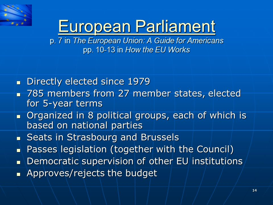 European Parliament p. 7 in The European Union: A Guide for Americans pp in How the EU Works.