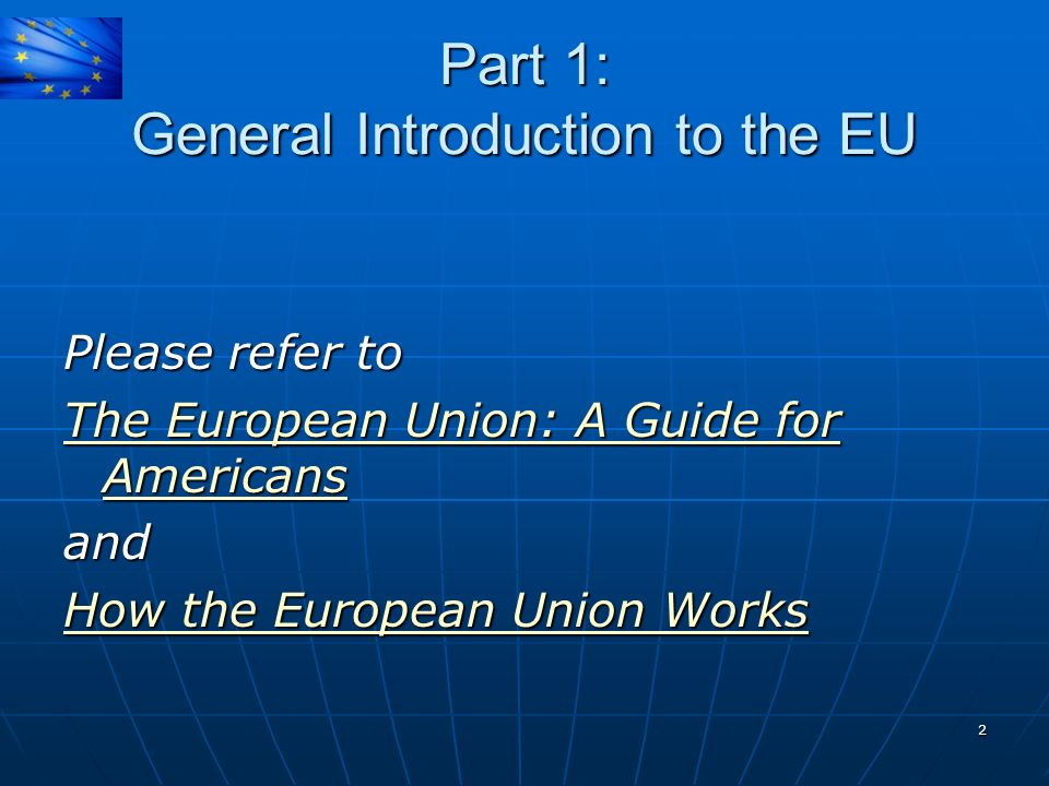 Part 1: General Introduction to the EU