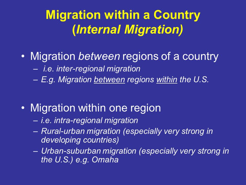 Migration within a Country (Internal Migration)