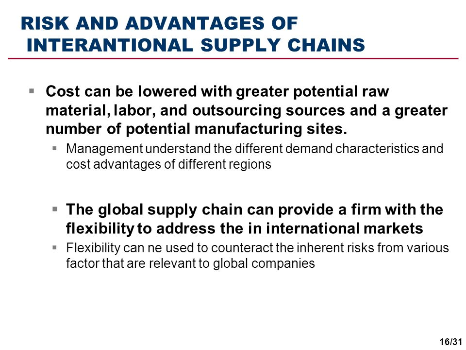 RISK AND ADVANTAGES OF INTERANTIONAL SUPPLY CHAINS
