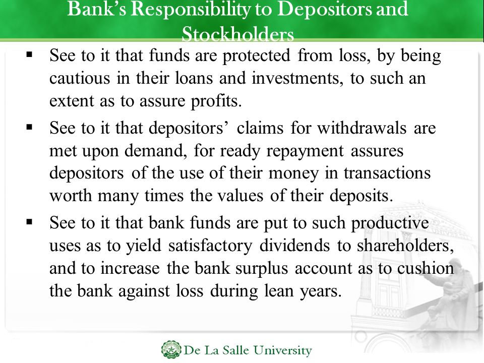 Bank's Responsibility to Depositors and Stockholders