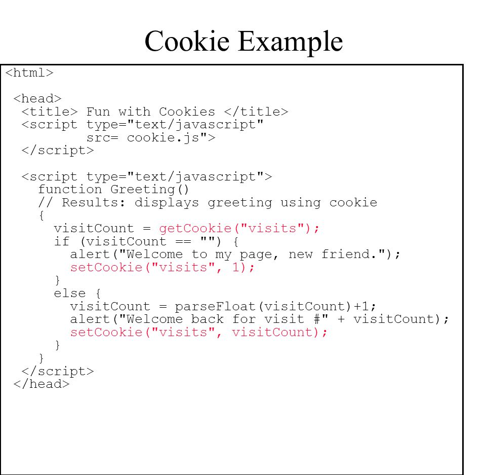 Cookie Example <html> <head>