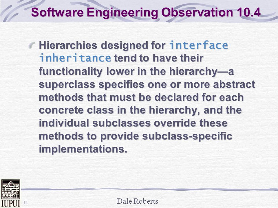 Software Engineering Observation 10.4