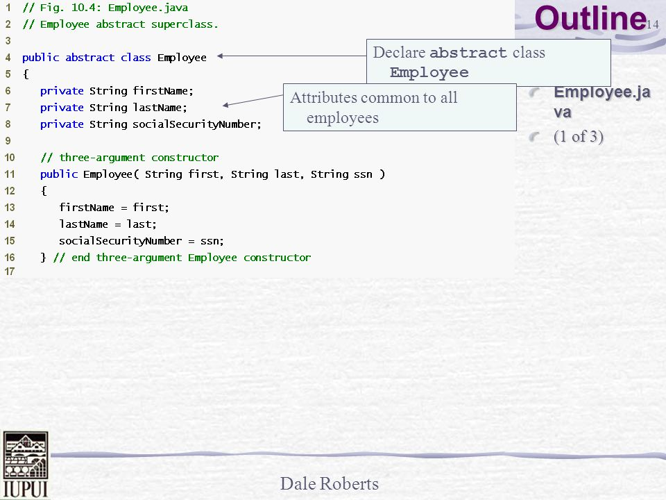 Outline Declare abstract class Employee Employee.java