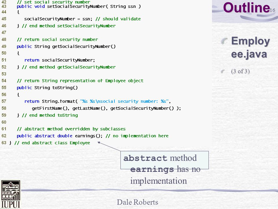 Outline Employee.java abstract method earnings has no implementation