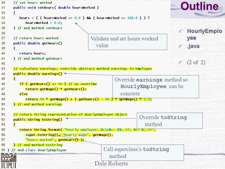 Outline HourlyEmployee .java Validate and set hours worked value