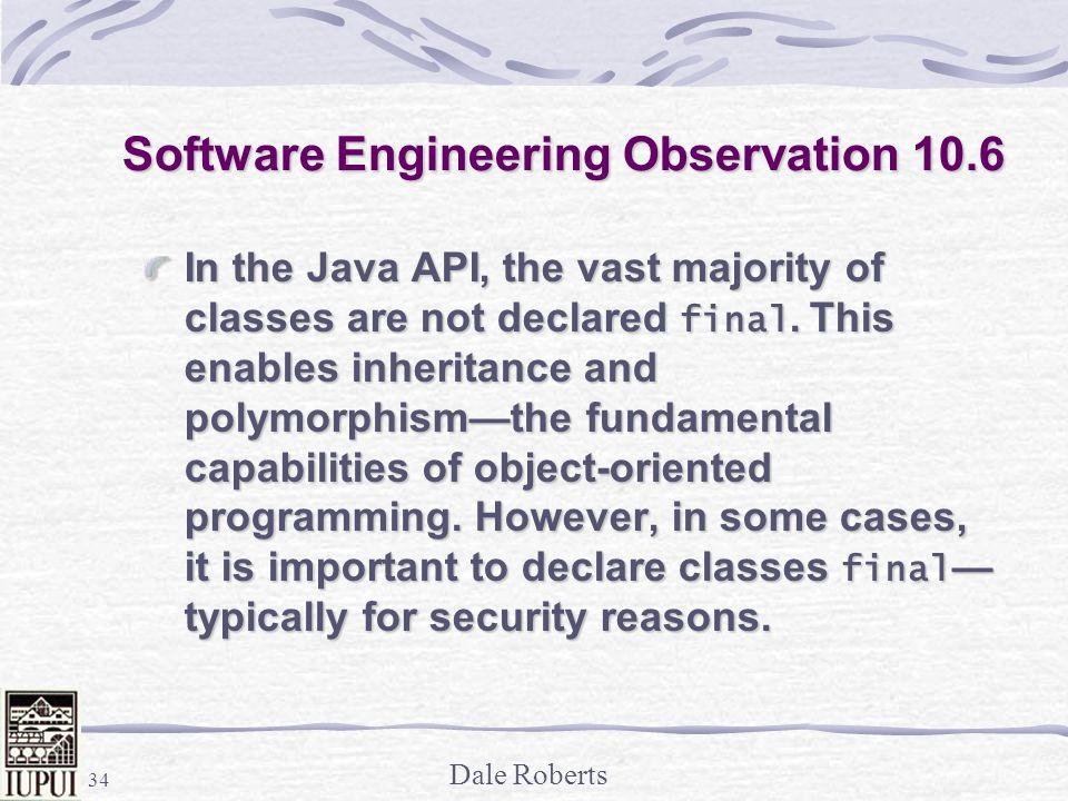 Software Engineering Observation 10.6